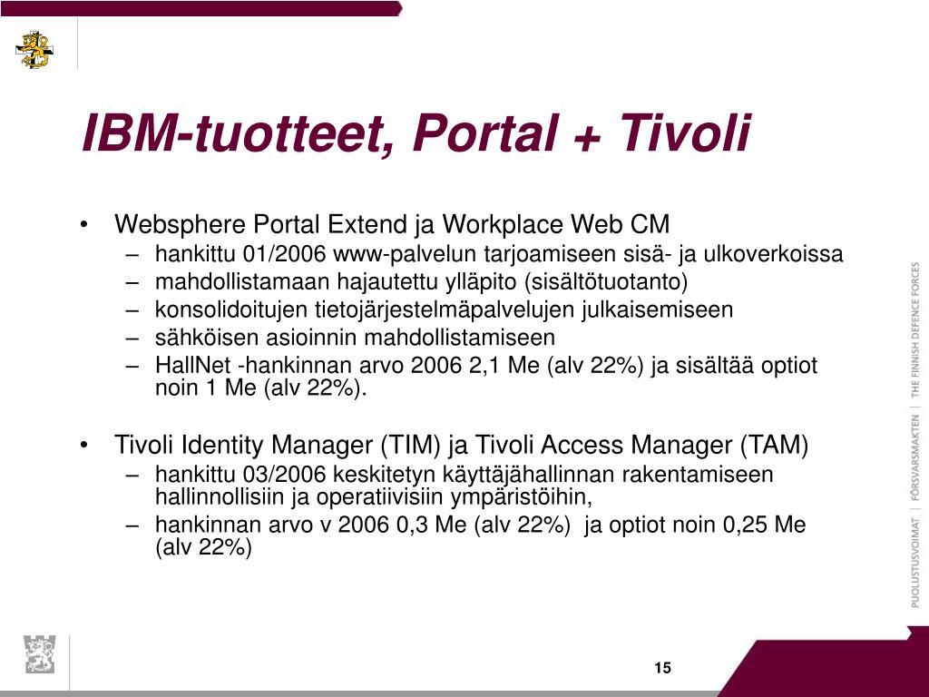 IBM-tuotteet, Portal + Tivoli