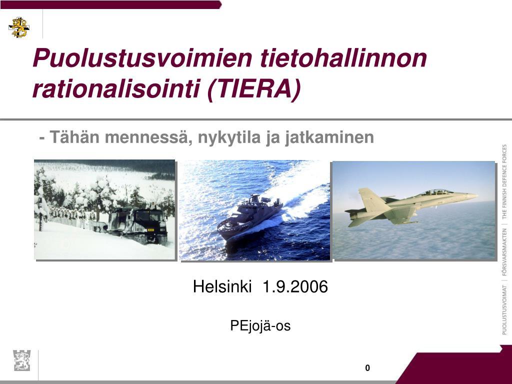 Puolustusvoimien tietohallinnon rationalisointi (TIERA)