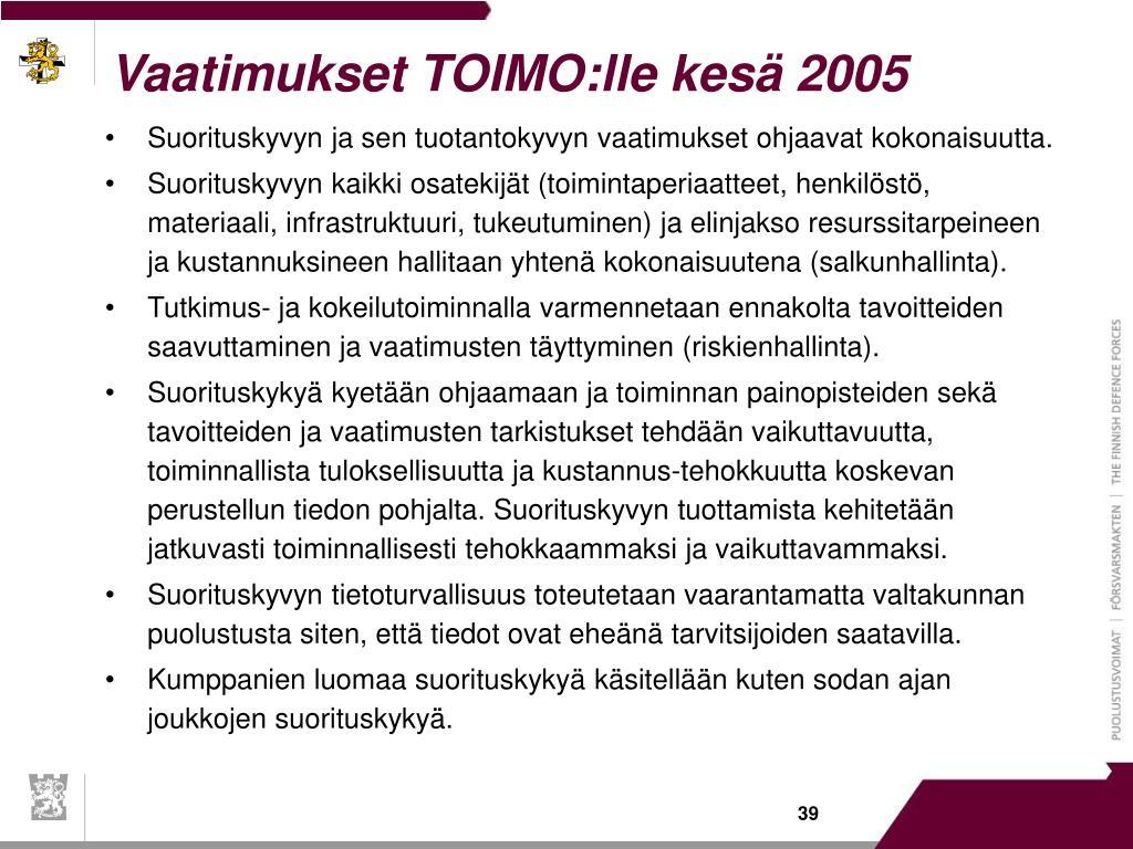 Vaatimukset TOIMO:lle kesä 2005