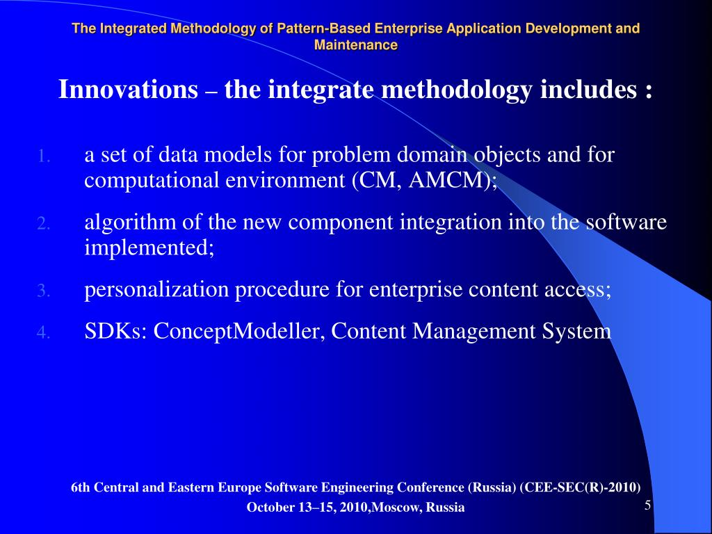 The Integrated Methodology of Pattern-Based Enterprise Application Development and Maintenance