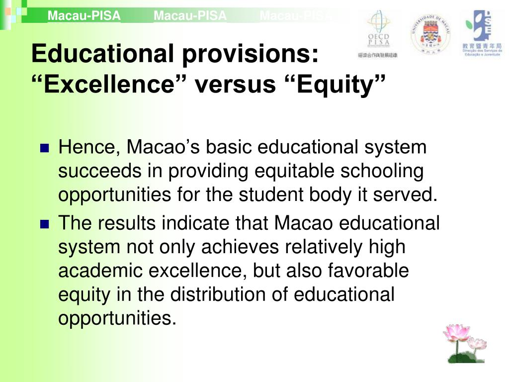 "Educational provisions: ""Excellence"" versus ""Equity"""