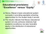 educational provisions excellence versus equity40