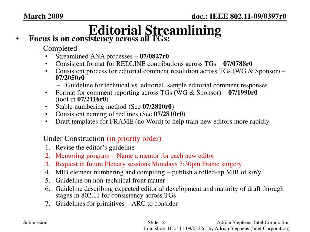 Editorial Streamlining