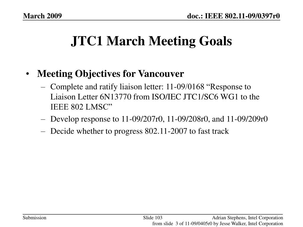 JTC1 March Meeting Goals