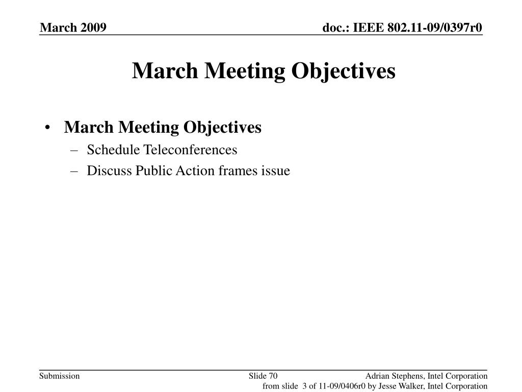 March Meeting Objectives