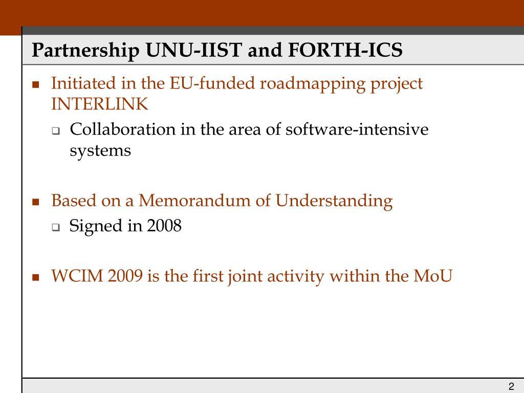 Partnership UNU-IIST and FORTH-ICS