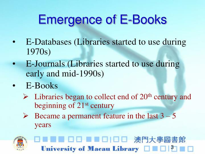 Emergence of e books