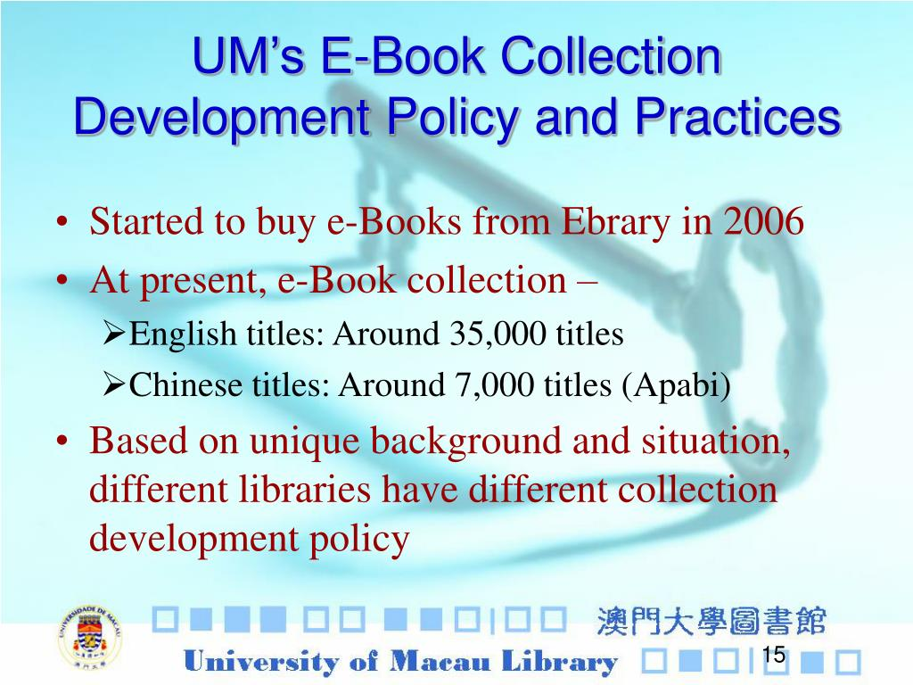 UM's E-Book Collection Development Policy and Practices