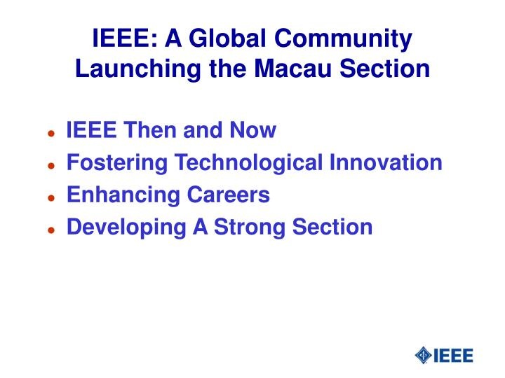 Ieee a global community launching the macau section