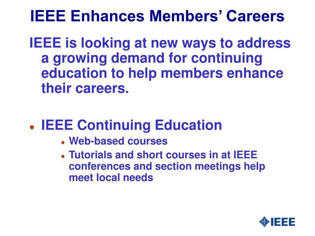 IEEE Enhances Members' Careers