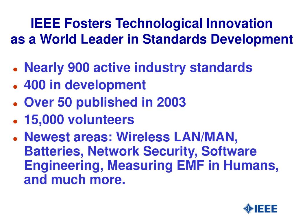 IEEE Fosters Technological Innovation