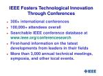 ieee fosters technological innovation through conferences