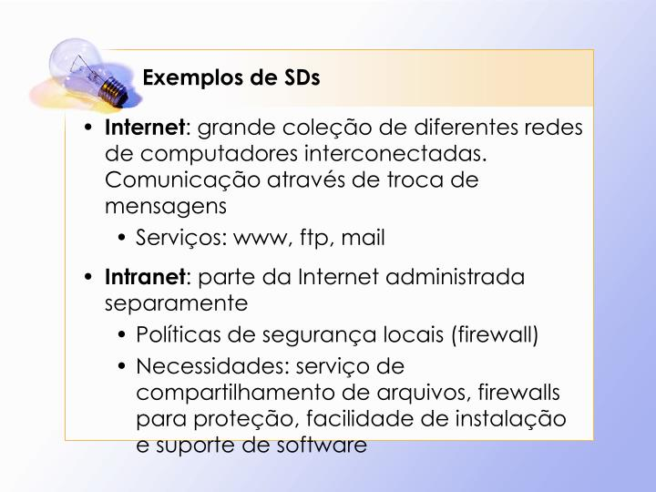 Exemplos de SDs