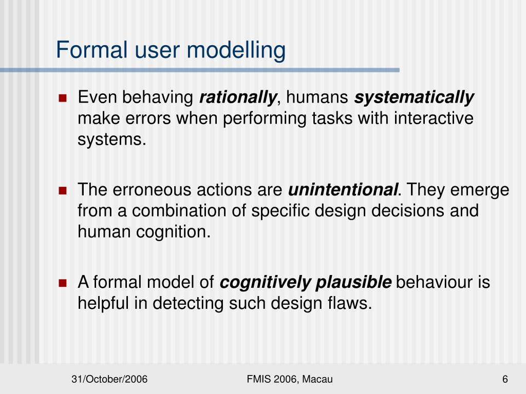 Formal user modelling