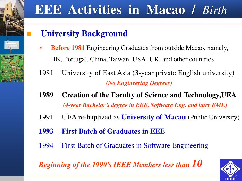EEE  Activities  in  Macao  /