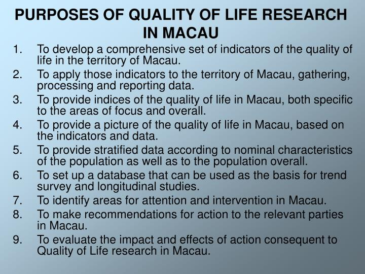 Purposes of quality of life research in macau l.jpg