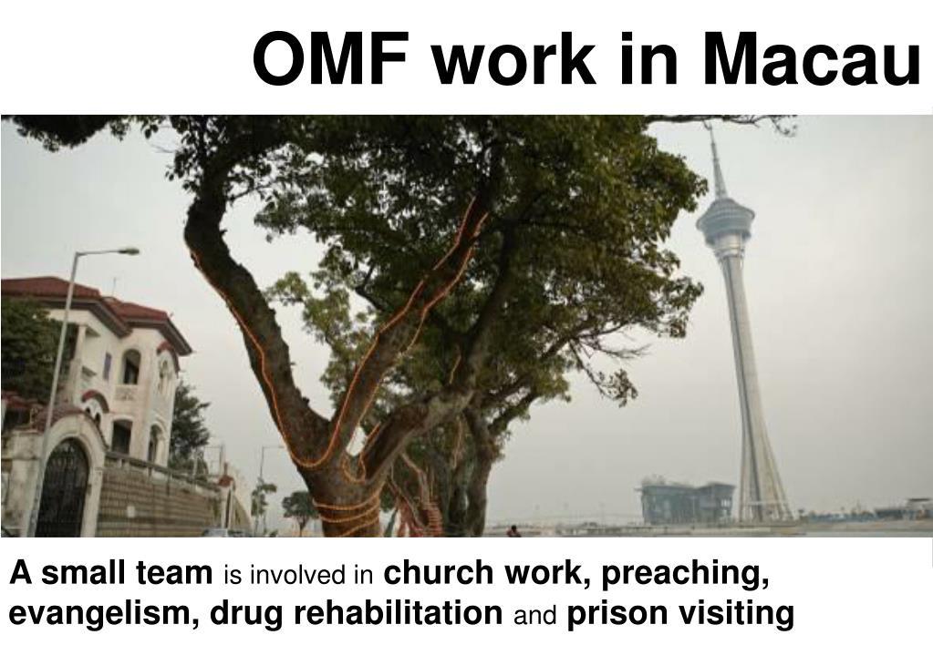 OMF work in Macau
