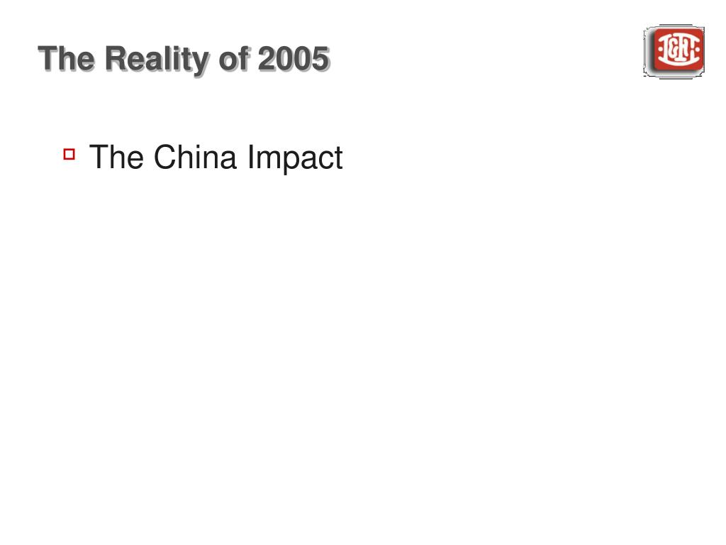 The Reality of 2005