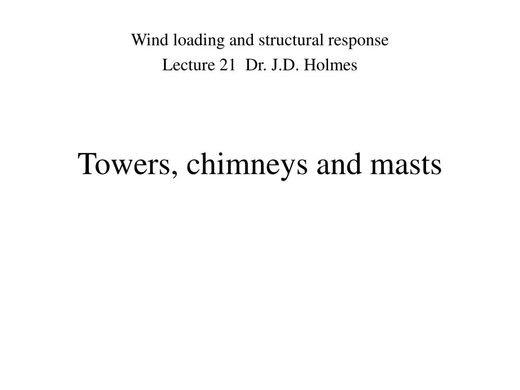 Towers, chimneys and masts
