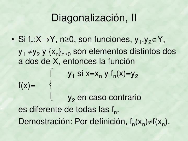 Diagonalización, II