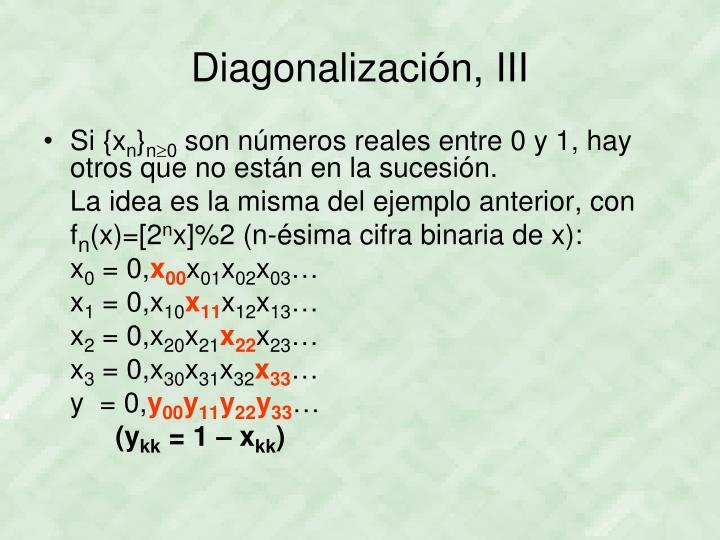 Diagonalización, III