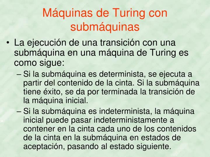 Máquinas de Turing con submáquinas