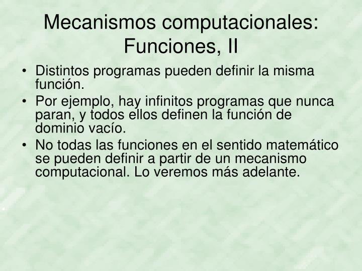 Mecanismos computacionales: Funciones, II