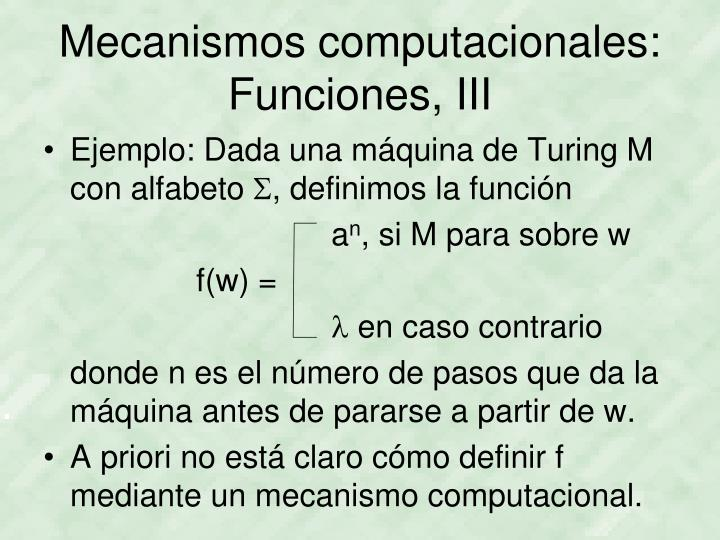 Mecanismos computacionales: Funciones, III