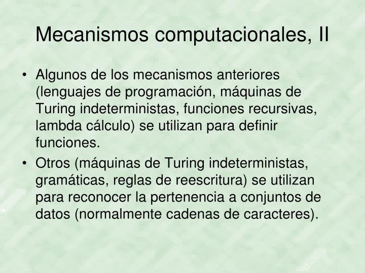 Mecanismos computacionales, II