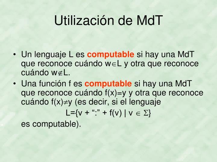 Utilización de MdT