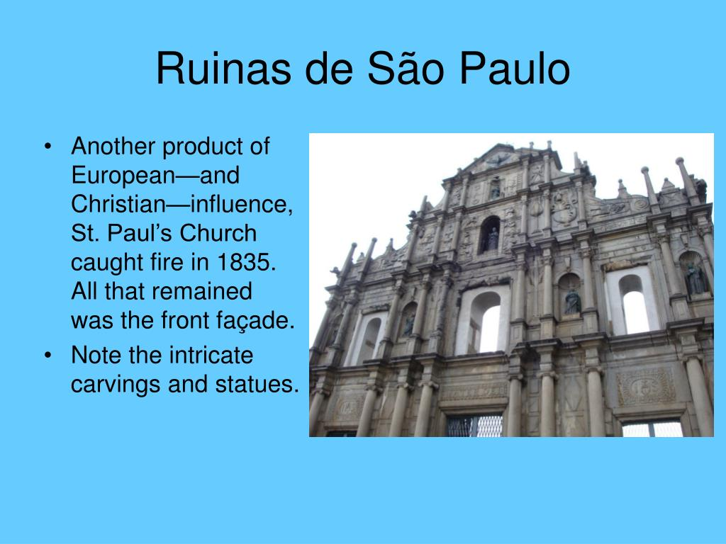 Another product of European—and Christian—influence, St. Paul's Church caught fire in 1835.  All that remained was the front façade.