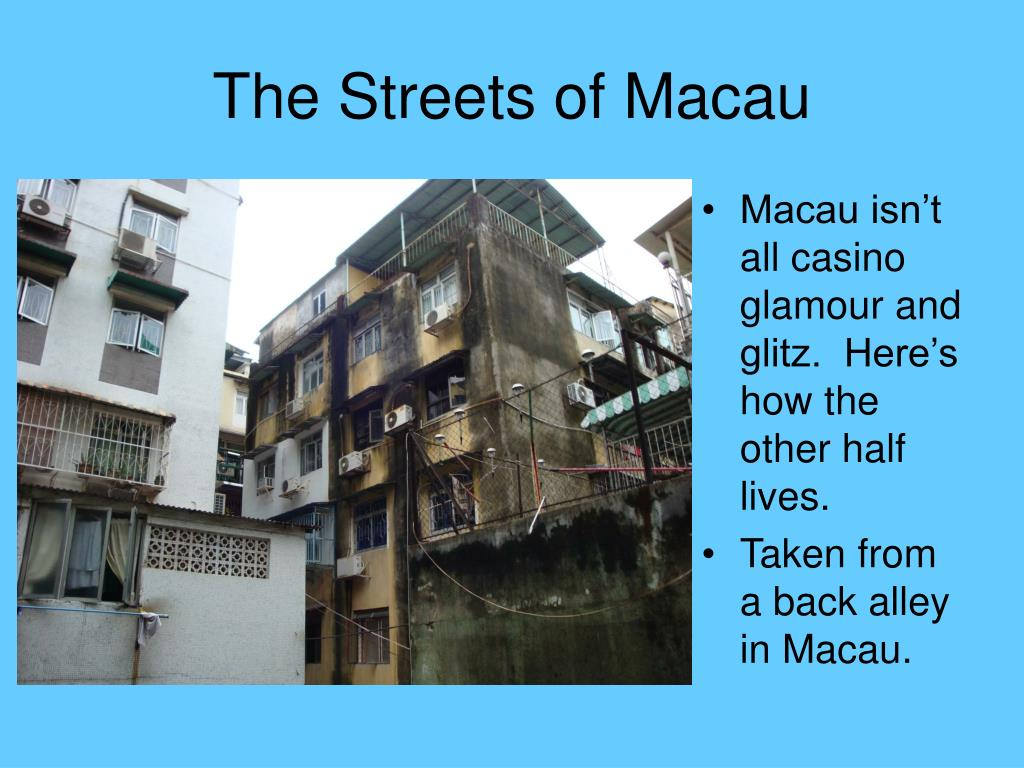 Macau isn't all casino glamour and glitz.  Here's how the other half lives.