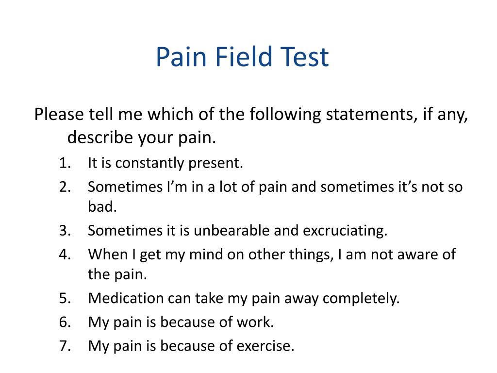 Pain Field Test