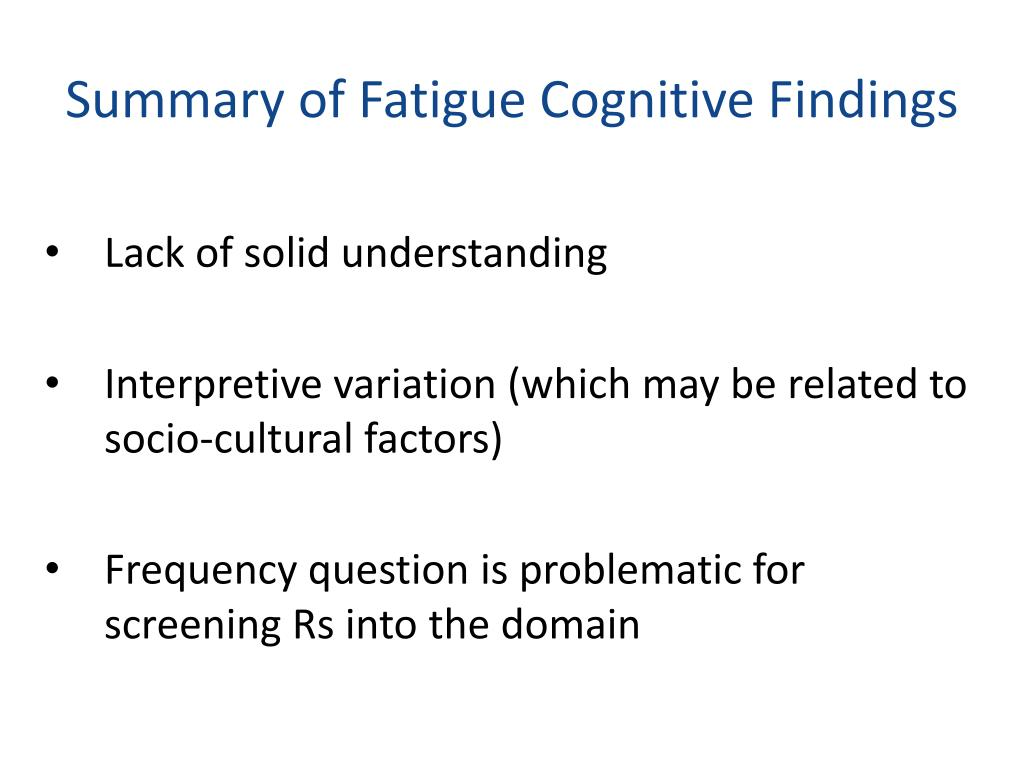 Summary of Fatigue Cognitive Findings