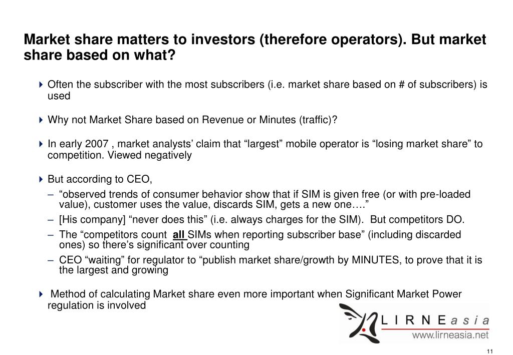 Market share matters to investors (therefore operators). But market share based on what?