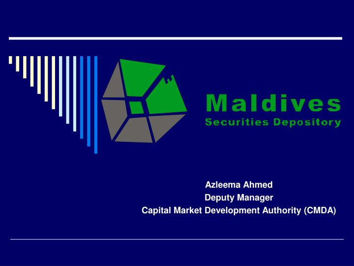 Azleema ahmed deputy manager capital market development authority cmda