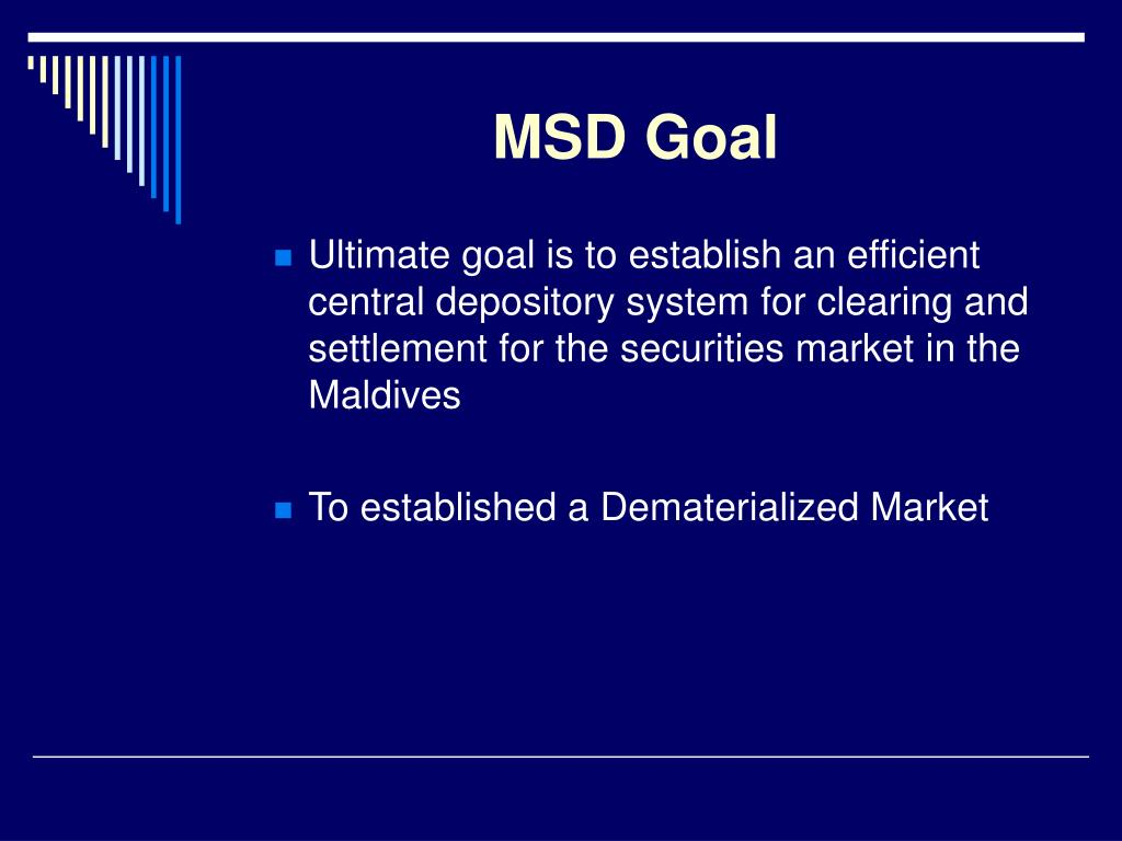MSD Goal