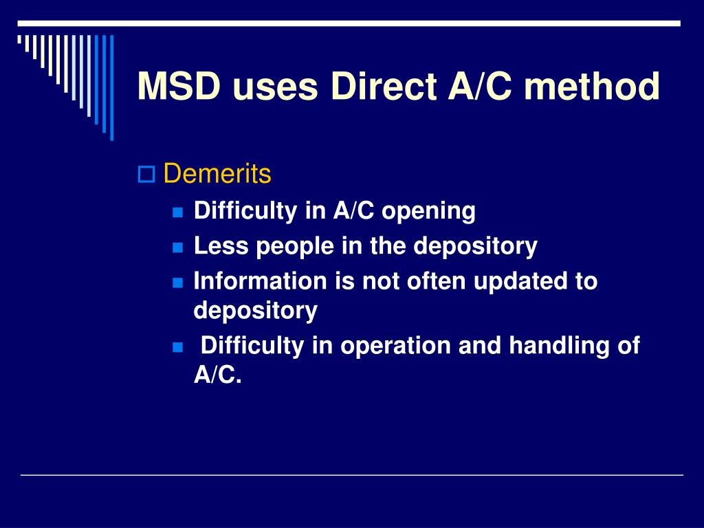 MSD uses Direct A/C method