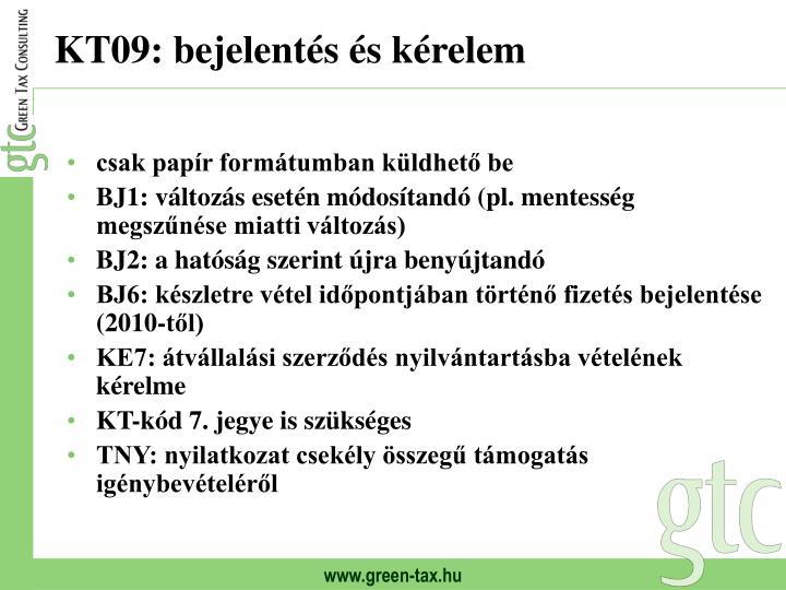 KT09: bejelentés és kérelem