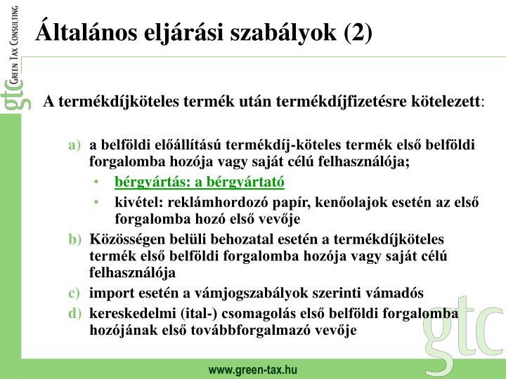 Általános eljárási szabályok (2)