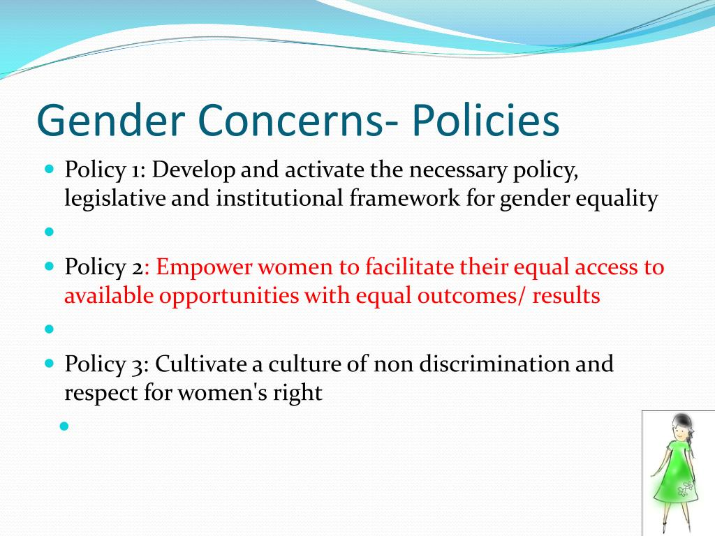 Gender Concerns- Policies