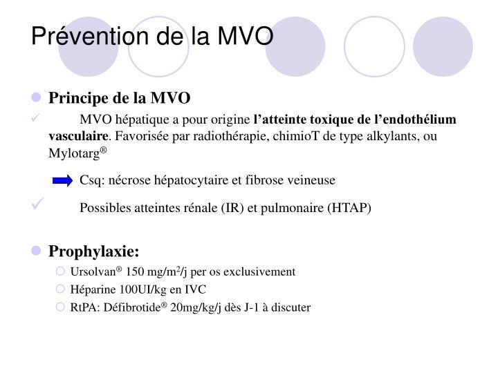 Prévention de la MVO
