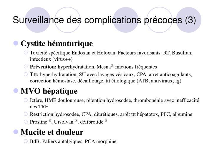 Surveillance des complications précoces (3)