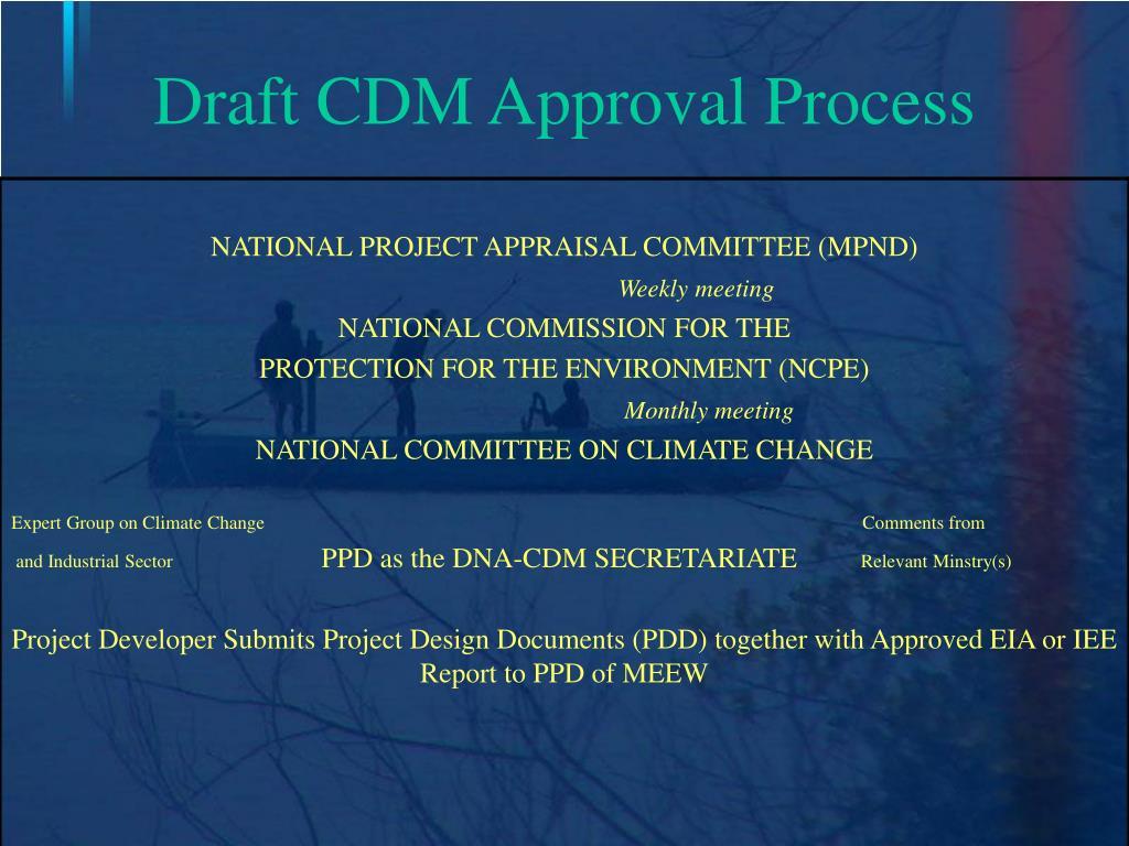 Draft CDM Approval Process