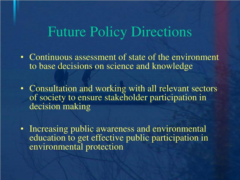Future Policy Directions