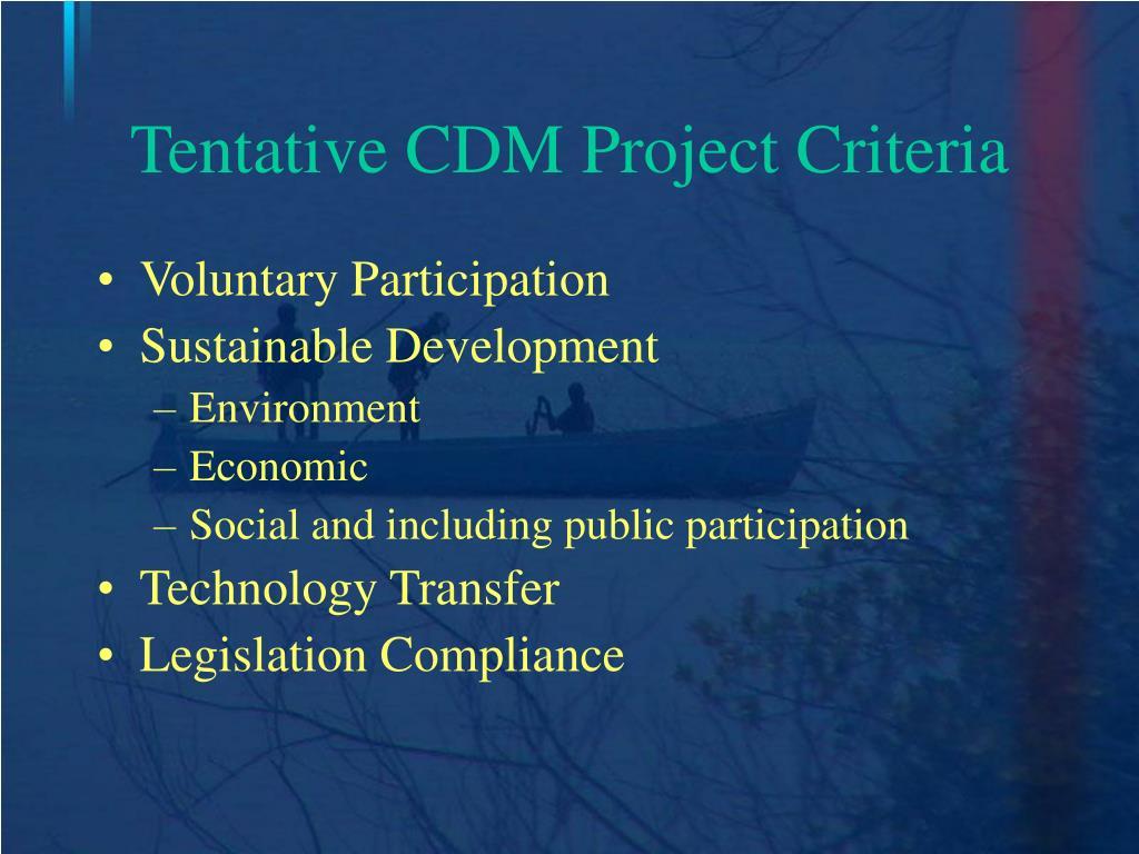 Tentative CDM Project Criteria