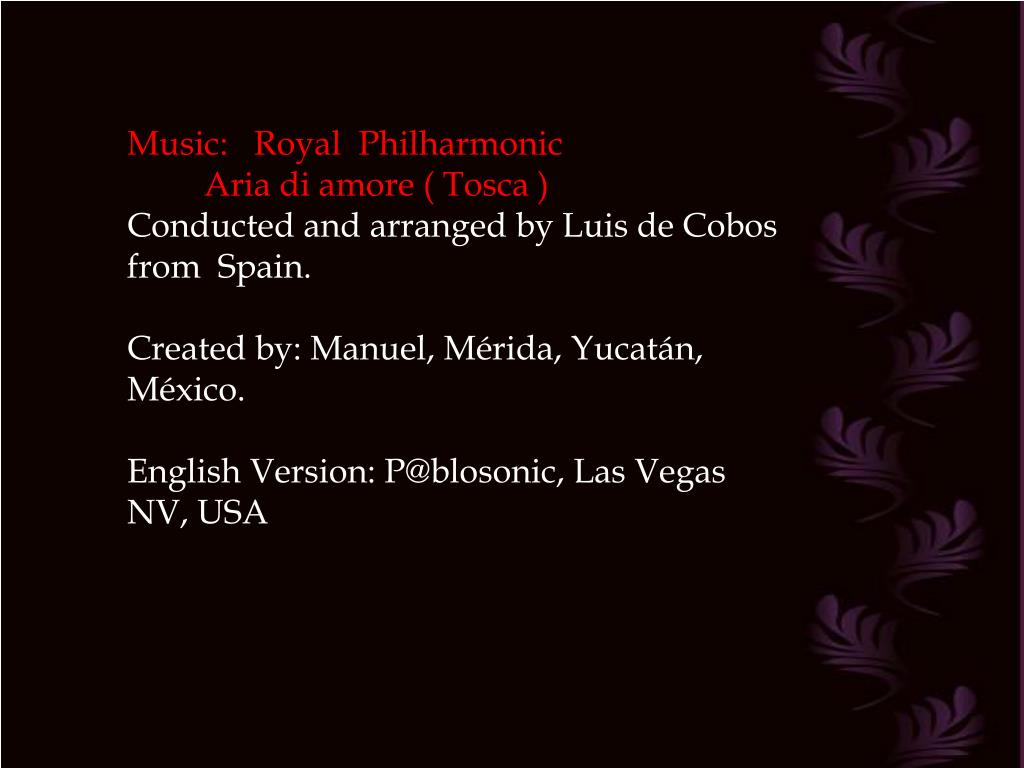 Music:   Royal  Philharmonic
