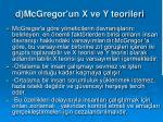 d mcgregor un x ve y teorileri
