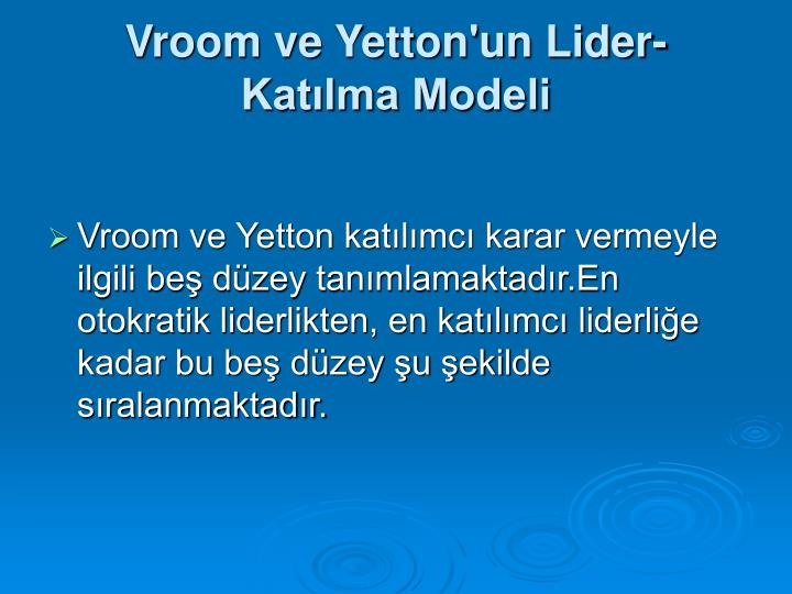 Vroom ve Yetton'un Lider-Katlma Modeli