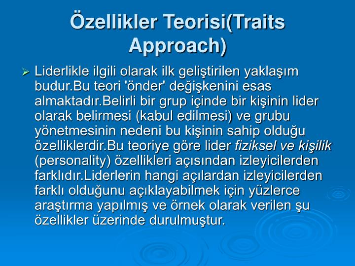 zellikler Teorisi(Traits Approach)